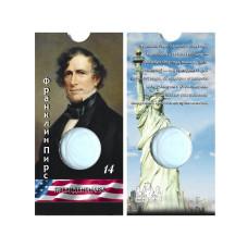 Блистер под монету США 1 доллар 2010 г. Президенты USA (14-й Франклин Пирс)