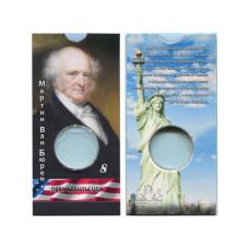 Блистер под монету США 1 доллар 2008 г. Президенты USA (8-й Мартин Ван Бюрен)