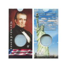Блистер под монету США 1 доллар 2009 г. Президенты USA (11-й Джеймс Н. Полок)